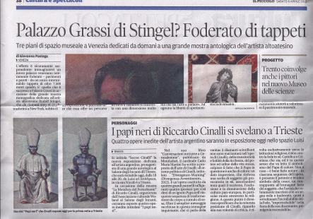 Ricardo Cinalli's major retrospective is featured in Il Piccollo, April 2013.